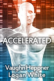 Accelerated by [Heppner, Vaughn, White, Logan]