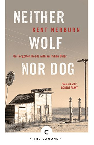 Neither Wolf Nor Dog (Canons) por Kent Nerburn