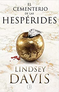 El cementerio de las hespérides (Flavia Albia #4) par Lindsey Davis