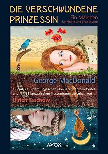 Die verschwundene Prinzessin: Ein Märchen für Kinder und Erwachsene (avox fantasia)