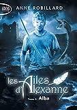 Les Ailes d'Alexanne - Tome 8 Alba (8)