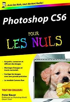 Photoshop CS6 Poche Pour les Nuls par [Collectif]