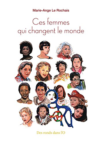 Ces femmes qui changent le monde