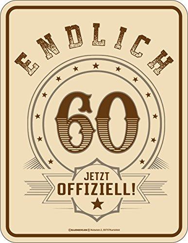 Original rahmenlos® targa in metallo a ° compleanno: finalmente 60–ora ufficiale