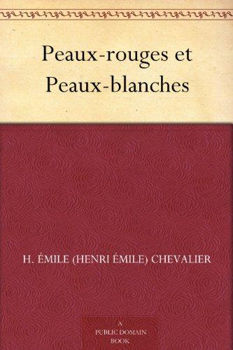 Couverture du livre Peaux-rouges et Peaux-blanches