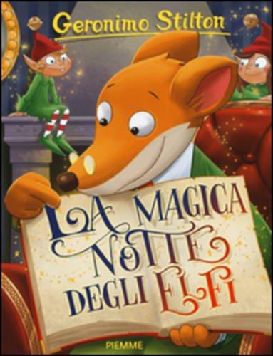 La magica notte degli elfi. Ediz. illustrata (Storie da ridere)
