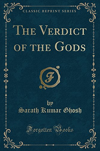 The Verdict of the Gods (Classic Reprint)