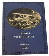 Teddies to the rescue (A Kenyon Bear book)