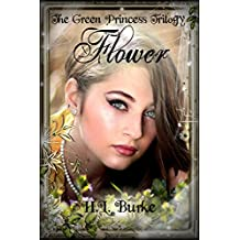 The Green Princess Trilogy: Flower: Book 1 (English Edition)