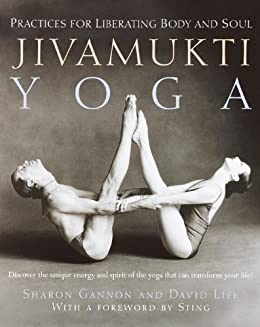 Jivamukti Yoga: Practices for Liberating Body and Soul (English Edition)