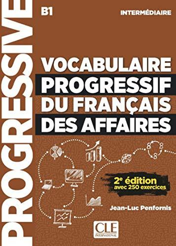 Vocabulaire progressif du français des affaires - Niveau intermédiaire - Livre + CD - 2ème édition - Nouvelle couverture par Jean-Luc Penfornis