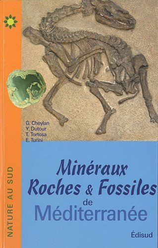 Minraux, roches et fossiles de Mditerrane de Gilles Cheylan (8 mars 2010) Broch