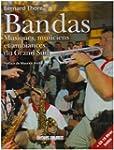 Bandas : harmonies, fanfares, musique...