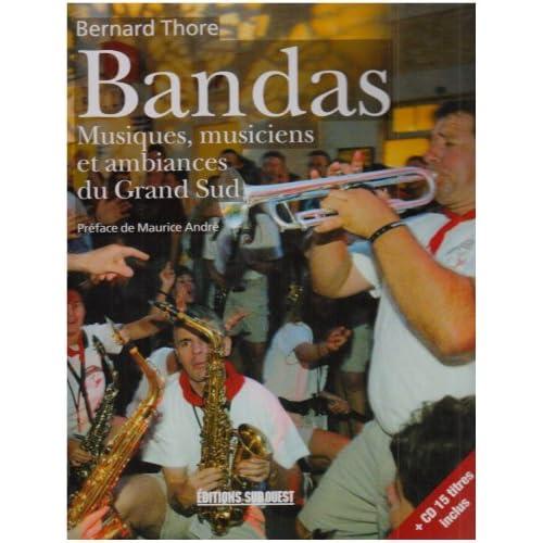 Bandas : harmonies, fanfares, musiques populaires