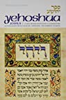 Yehoshua / Joshua: A New Translation with a Commentary Anthologized from Talmudic, Midrashic, and Rabbinic Sources   by Reuven Drucker par Drucker