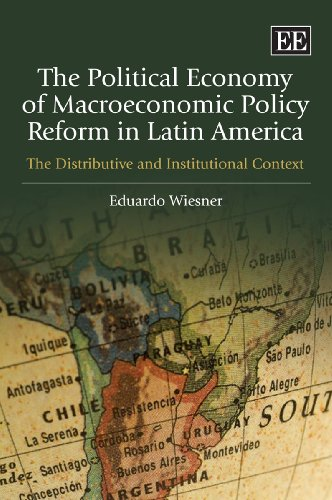 The Political Economy of Macroeconomic Policy Reform in Latin America: The Distributive and Institutional Context por Eduardo Wiesner