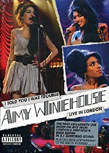 "Afficher ""Amy Winehouse : I told you I was trouble - live in London"""