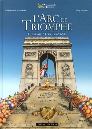 L'Arc de triomphe - Flamme et Nation
