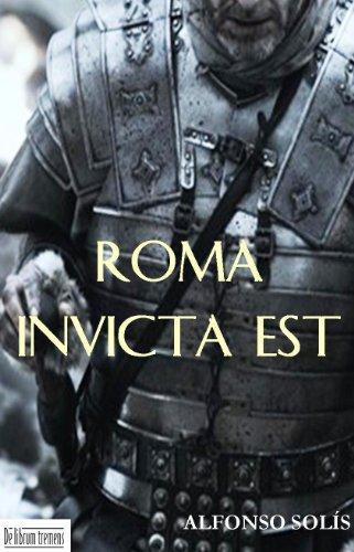 Roma Invicta Est por Alfonso  Solís
