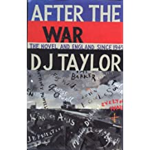 After the War: The Novel and English Society Since 1945