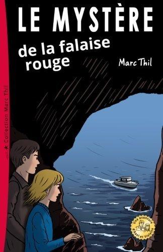 Le Mystre de la falaise rouge (French Edition) by Marc Thil (2014-12-31)