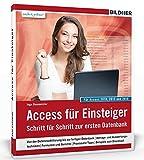 Access für Einsteiger - für die Versionen 2010, 2013 und 2016: Schritt für Schritt zur ersten Datenbank - Inge Baumeister