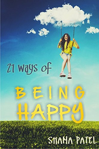 21 Ways of Being Happy