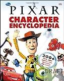 Disney Pixar Character Encyclopedia by DK Publishing (2012) Hardcover