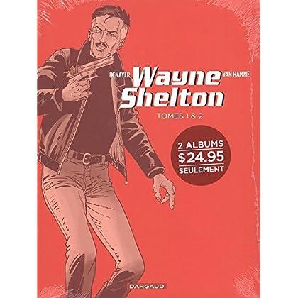 Wayne Shelton, Coffret en 2 volumes : Tome 1, La mission ; Tome 2, La trahison