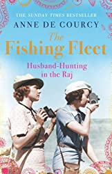The Fishing Fleet: Husband-Hunting in the Raj