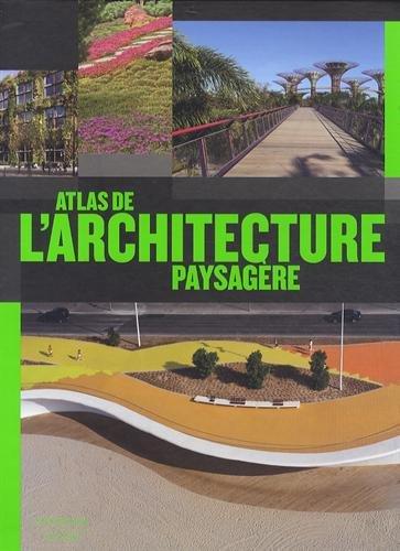 Atlas de l'architecture paysagère