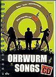 OHRWURM SONGS mit Gitarrengriffe auf CD - Noten Liederbuch [Musiknoten]