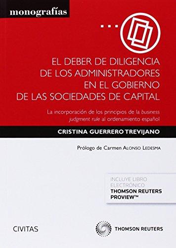 El deber de diligencia de los administradores en el gobierno de sociedades de capital por From Civitas