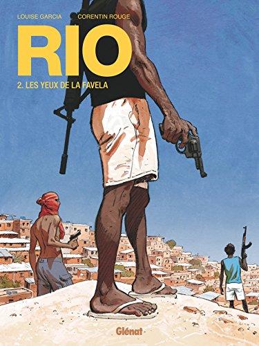 Rio (2) : Les yeux de la favela