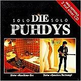 Die Puhdys Solo (Intim & Liebe Pur)
