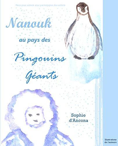 En ligne Nanouk au pays des Pingouins Géants pdf