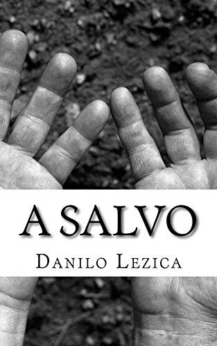 A salvo por Danilo Lezica