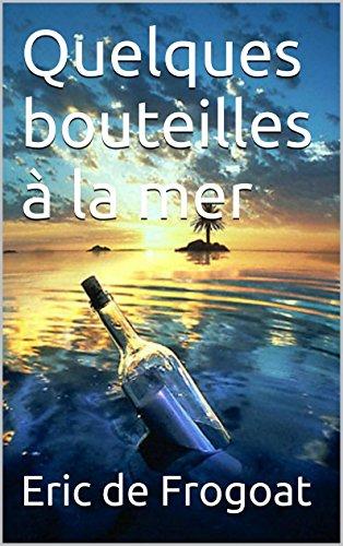 Quelques bouteilles à la mer pdf epub