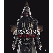 Assassin's Creed. Au coeur de l'Animus : Les coulisses d'un film historique