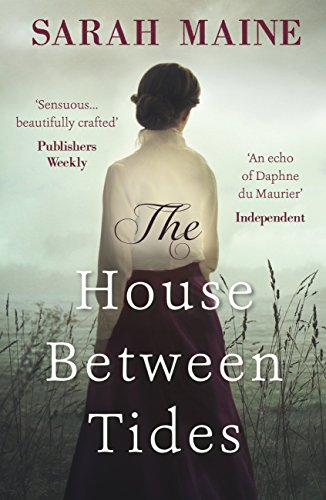 The House Between Tides: WATERSTONES SCOTTISH BOOK OF THE YEAR (English Edition) por Sarah Maine
