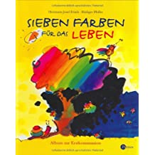 7 Farben für das Leben: Album zur Erstkommunion
