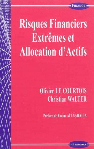 Risques financiers extrêmes et allocation d'actifs