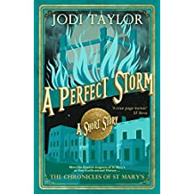 A Perfect Storm (The Chronicles of St Mary's short stories Book 7)