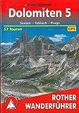 Dolomiten 5: Sexten - Toblach - Prags. 52 Touren. Mit GPS-Tracks (Rother Wanderführer)