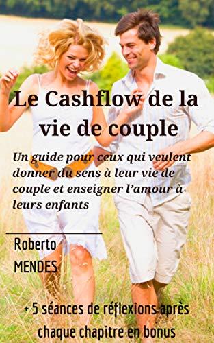 Couverture du livre Le cashflow de la vie de couple