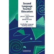 Second Language Teacher Education (Cambridge Language Teaching Library)
