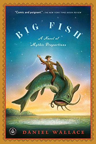 Big Fish: A Novel of Mythic Proportions por Daniel Wallace