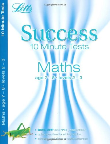 Maths Age 7-8: 10-Minute Tests (Letts Key Stage 2 Success)