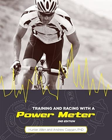 Training and Racing with a Power Meter, 2nd Ed. by Hunter Allen (2015-12-15)