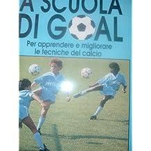 A scuola di goal (Hobby e sport)